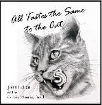 All Tastes the Same to the Cat CD, cover art by Laura Kerr